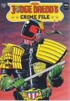 Judge Dredd's Crime File Volume 1 - John Wagner, José Ortiz, Ian Gibson, Brian Bolland, Alan Grant, Peter Milligan, John Higgins, Bryan Talbot