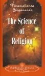 The Science of Religion - Paramahansa Yogananda