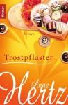 Trostpflaster - Anne Hertz
