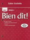 Bien Dit!: Holt French 1 - Holt Rinehart