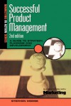 Successful Product Management - Stephen Morse