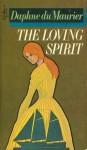The Loving Spirit - Daphne DuMaurier