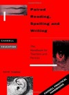 Paired Reading, Writing and Spelling (Cassell Education Series) - Keith Topping