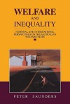Welfare and Inequality: National and International Perspectives on the Australian Welfare State - Peter Saunders