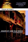 Anarchy And Old Dogs - Colin Cotterill, Thomas Mohr