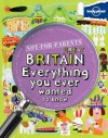 Not For Parents Great Britain Everything You Ever Wanted to Know - Peter Rees, Janine Scott