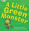 Phonics Bug a Little Green Monster Phase - Jeanne Willis