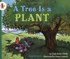 A Tree Is a Plant - Clyde Robert Bulla, Stacey Schuett