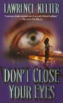 Don't Close Your Eyes - Lawrence Kelter