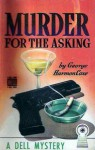 Murder For the Asking - George Harmon Coxe