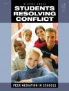 Students Resolving Conflict: Peer Mediation in Schools - Richard Cohen