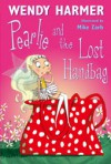 Pearlie and the Lost Handbag - Wendy Harmer, Mike Zarb