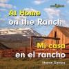 At Home on the Ranch/Mi Casa En El Rancho - Sharon Gordon