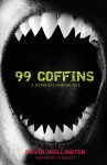 99 Coffins: A Historical Vampire Tale - David Wellington