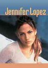 Jennifer Lopez (Galaxy of Superstars) - Anne E. Hill
