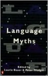 Language Myths - Laurie Bauer, Peter Trudgill