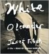 White Oleander - Janet Fitch, Oprah Winfrey