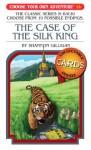 The Case of the Silk King - Shannon Gilligan, Vorrarit Pornkerd, Sasiprapa Yaweera, Jintanan Donploypetch, Jose Luis Marron