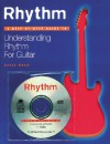 Rhythm: A Step by Step Guide to Understanding Rhythm for Guitar - David Mead