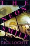 The Neon Smile - Dick Lochte