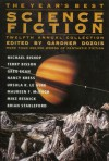 The Year's Best Science Fiction: Twelfth Annual Collection - Gardner R. Dozois, Mary Rosenblum, Brian M. Stableford, Howard Waldrop