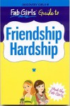 Fab Girls Guide to Friendship Hardship - Phoebe Kitanidis