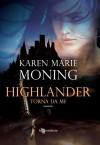 Highlander - Torna da me (Italian Edition) - Karen Marie Moning