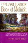 The Lost Lands of the Book of Mormon - Phyllis Carol Olive