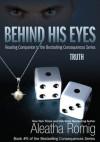 Behind His Eyes - Truth - Aleatha Romig