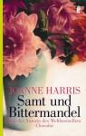 Samt Und Bittermandel - Joanne Harris