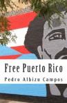 Free Puerto Rico - Pedro Albizu Campos
