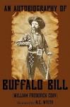 """An Autobiography of Buffalo Bill (Illustrated) - William Frederick """"Buffalo Bill"""" Cody, N.C. Wyeth"""