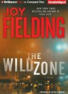 The Wild Zone - Joy Fielding, Jeffrey Cummings
