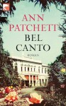 Bel Canto (German Edition) - Ann Patchett, Karen Lauer