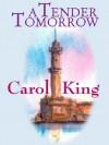 A Tender Tomorrow - Carole King