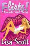 Flirts! 5 Romantic Short Stories - Lisa Scott