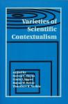 Varieties of Scientific Contextualism - Steven C. Hayes, Linda J. Hayes, Hayne W. Reese, Theodore R. Sarbin