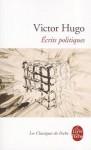 Oeuvres Complètes De Victor Hugo: Politique - Victor Hugo, Jean-Claude Fizaine