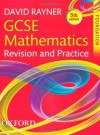 Gcse Mathematics Revision and Practice. Foundation Student Book - David Rayner