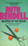 Master of the Moor - Ruth Rendell