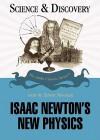 Isaac Newton's New Physics - Gordon Brittan, Edwin Newman