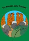 The Meerkats Come To Dinner (African Folktales for Children) - Peter Mutanda, Karen Perkins