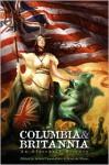 Columbia & Britannia - Adam Chamberlain, Mark Beech, Alexander Zelenyj, C. Mitchell O'Neal, Joe Tangari