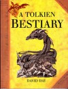 A Tolkien Bestiary - David Day