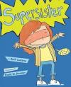 Supersister - Beth Cadena, Frank W. Dormer, Frank W. Dormer