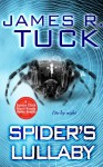 Spider's Lullaby (Deacon Chalk: Occult Bounty-Hunter #1.5) - James R. Tuck
