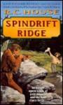 Spindrift Ridge: Spindrift Ridge - R.C. House