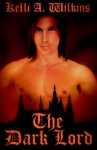 The Dark Lord - Kelli Wilkins