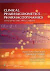 Clinical Pharmacokinetics and Pharmacodynamics: Concepts and Applications - Malcolm Rowland