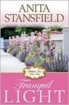 Tranquil Light - Anita Stansfield